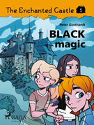 The Enchanted Castle 1 - Black Magic