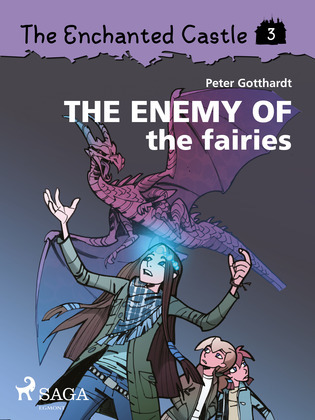 The Enchanted Castle 3 - The Enemy of the Fairies