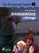 The Enchanted Castle 7 - Dangerous Vikings