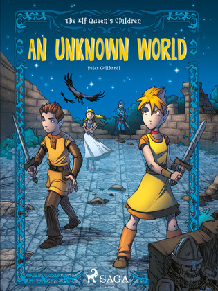 The Elf Queen s Children 1: An Unknown World
