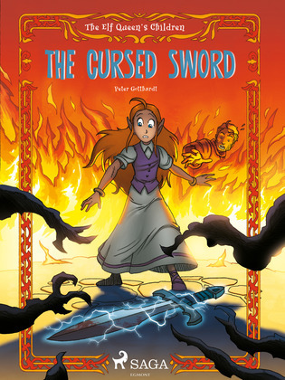 The Elf Queen s Children 4: The Cursed Sword