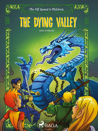 The Elf Queen s Children 6: The Dying Valley