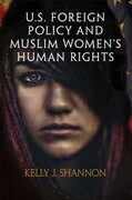 U.S. Foreign Policy and Muslim Women's Human Rights