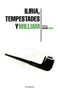 Iliria, Tempestades y William