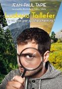 Ludovic Taillefer n'y va pas par quatre chemins