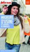 MAGASINS D'USINE 2019/2020 Petit Futé