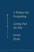 A Primer for Forgetting