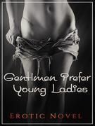 Gentlemen Prefer Young Ladies