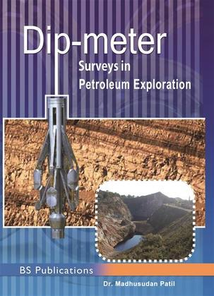 Dipmeter Surveys in Petroleum Exploration