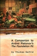 A Companion to Andrei Platonov's The Foundation Pit