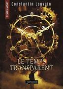 Le temps transparent (Temps Mort : L'Anthologie)