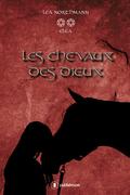 Les chevaux des dieux - tome 2