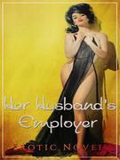Her Husband's Employer
