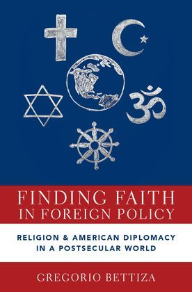 Finding Faith in Foreign Policy