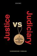 Justice versus Judiciary