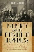 Property and the Pursuit of Happiness