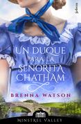 Un duque para la señorita Chatham