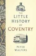 The Little History of Coventry
