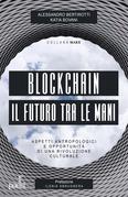 Blockchain - Il futuro tra le mani