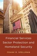 Financial Services Sector Protection and Homeland Security