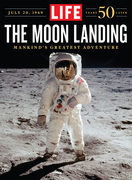 LIFE The Moon Landing: 50 Years Later