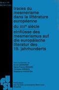 Traces du mesmérisme dans les littératures européennes du xixe siècle