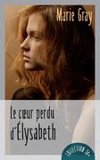 Le coeur perdu d'Élysabeth
