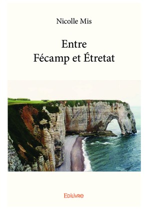 Entre Fécamp et Étretat