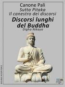 Discorsi lunghi del Buddha