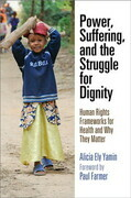 Power, Suffering, and the Struggle for Dignity