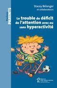 Le trouble de l'attention avec ou sans hyperactivité (CPP)