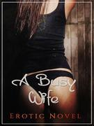 A Busy Wife