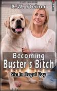 Becoming Buster's Bitch