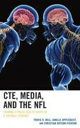 CTE, Media, and the NFL