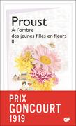 À l'ombre des jeunes filles en fleurs (Tome 2)