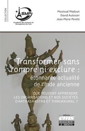 Transformer sans rompre ni exclure : étonnante actualité de l'Inde ancienne