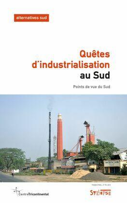 Quêtes d'industrialisation au Sud