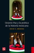 Octavio Paz y la poética de la historia mexicana
