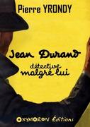 Jean Durand, détective malgré lui