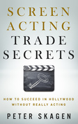 Screen Acting Trade Secrets