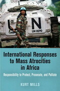 International Responses to Mass Atrocities in Africa
