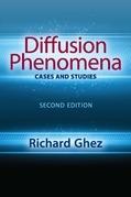 Diffusion Phenomena: Cases and Studies