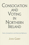 Consociation and Voting in Northern Ireland