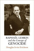 Raphael Lemkin and the Concept of Genocide
