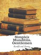 Simplex Munditiis, Gentlemen