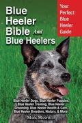 Blue Heeler Bible And Blue Heelers