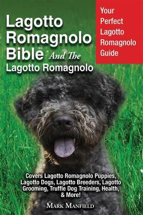 Lagotto Romagnolo Bible And The Lagotto Romagnolo