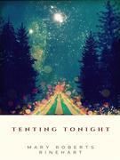 Tenting Tonight