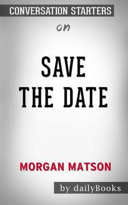 Save the Date: byMorgan Matson | Conversation Starters