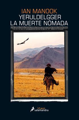 Yeruldelgger, la muerte nómada